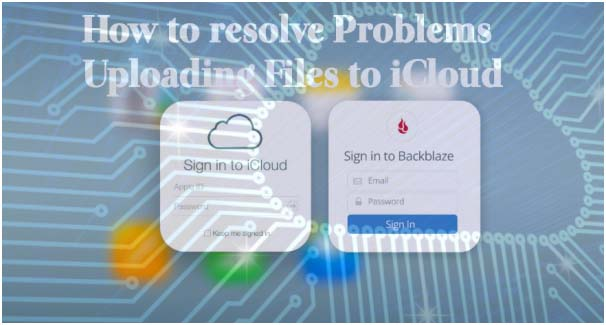 How to resolve Problems Uploading Files to iCloud