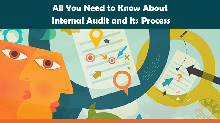 All You Need to Know About Internal Audit and Its Process